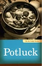 Potluck ebook by Linda Kita-Bradley