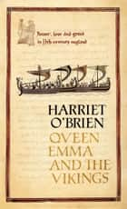 Queen Emma and the Vikings ebook by Harriet O'Brien