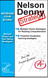 Nelson Denny Test Strategy: Reading Comprehension Strategy and Powerful Vocabulary Learning Techniques ebook by Complete Test Preparation Team
