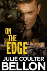 On the Edge (Canadian Spy series #2) ebook by Julie Coulter Bellon