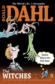 The Witches ebook by Roald Dahl,Quentin Blake