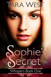 Sophie's Secret ebook by Tara West