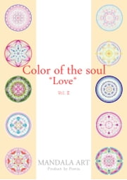 Color of the soul *LOVE* Vol.2 ebook by ポルシャ