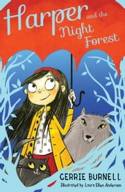 Harper and the Night Forest ebook by Cerrie Burnell