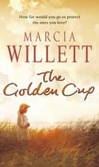 The Golden Cup - A Cornwall Family Saga ebook by