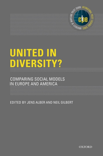 United in Diversity? - Comparing Social Models in Europe and America ebook by