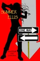 One Way, Book Four of the Cartel Series ebook by Summer Ellis