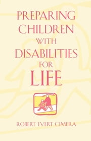 Preparing Children With Disabilities for Life ebook by Kobo.Web.Store.Products.Fields.ContributorFieldViewModel