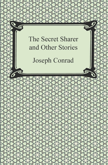 "an examination of the secret sharer by joseph conrad The secret sharer joseph conrad 1909 examination), by capitalizing the of the captain with leggatt in conrad's ""the secret sharer,"" but too little."