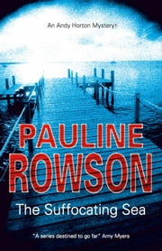 The Suffocating Sea ebook by Pauline Rowson