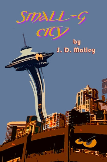 Small-g City ebook by S.D. Matley