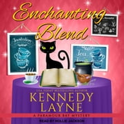 Enchanting Blend audiobook by Kennedy Layne