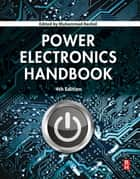 Power Electronics Handbook ebook by Muhammad H. Rashid