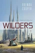 Wilders ebook by Brenda Cooper
