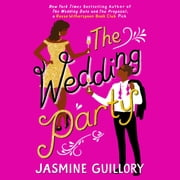 The Wedding Party audiobook by Jasmine Guillory