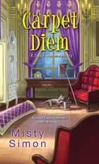 Carpet Diem ebook by