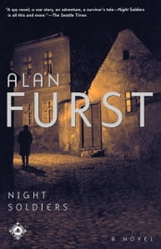 Night Soldiers - A Novel ebook by Alan Furst