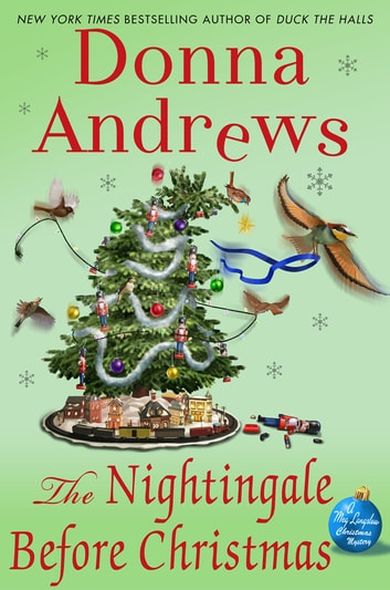 The Nightingale Before Christmas - A Meg Langslow Christmas Mystery ebook by Donna Andrews
