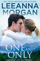 One And Only - A Sweet Small Town Romance ebook by Leeanna Morgan