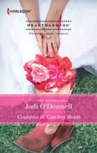 Countess in Cowboy Boots ebook by Jodi O'Donnell