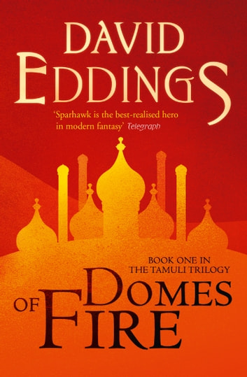 Domes of Fire (The Tamuli Trilogy, Book 1) ebook by David Eddings