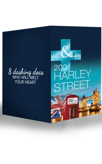 200 Harley Street (Mills & Boon e-Book Collections) ebook by Carol Marinelli,Scarlet Wilson,Alison Roberts,Lynne Marshall,Kate Hardy,Annie Claydon,Louisa George,Amy Andrews