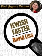 Jewish Easter - Barb Goffman Presents ebook by