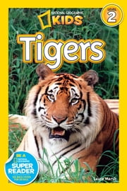 National Geographic Readers: Tigers ebook by Laura Marsh