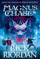 Magnus Chase and the Ship of the Dead (Book 3) ekitaplar by Rick Riordan