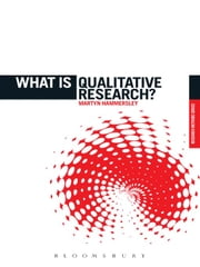 What is Qualitative Research? ebook by Professor Martyn Hammersley