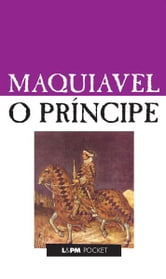 O Príncipe ebook by Maquiavel