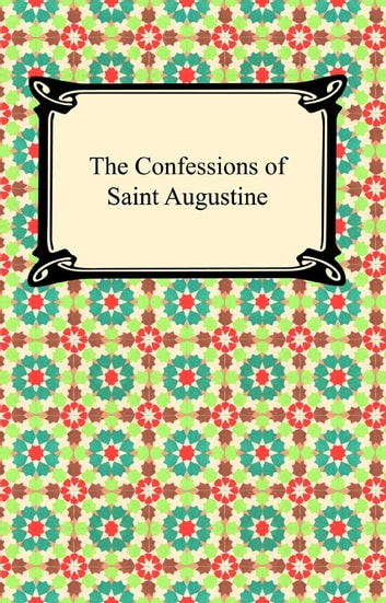 an analysis of the confessions by saint augustine Confessions is an autobiography written by augustine of hippo in 397-398 ce about his struggle with sin and his conversion to christianity the early parts of the book describe augustine's struggle with selfishness, peer pressure, lust, sin and the fallacious teachings of manichaeanism.