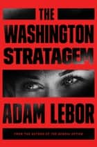 The Washington Stratagem - A Yael Azoulay Novel ebook by