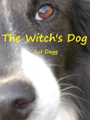The Witch's Dog ebook by Stephanie Dagg