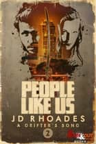 People Like Us ebook by J.D. Rhoades