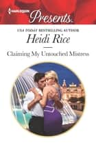Claiming My Untouched Mistress ebook by