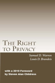 The Right to Privacy ebook by Steven Alan Childress (ed.)