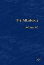 The Alkaloids - Chemistry and Biology ebook by Geoffrey A. Cordell