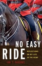 No Easy Ride ebook by Ian Parsons