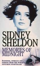 Memories of Midnight ebook by Sidney Sheldon