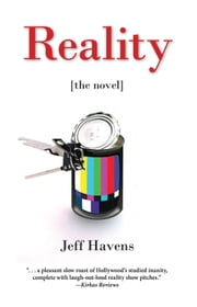 Reality - The Novel ebook by Jeff Havens