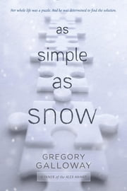 As Simple as Snow ebook by Gregory Galloway