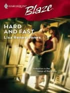 Hard and Fast ebook by Lisa Renee Jones