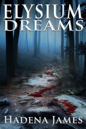 Elysium Dreams - Dreams and Reality, #2 ebook by Hadena James