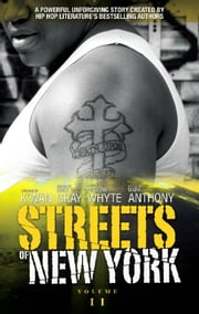 Streets of New York ebook by Erick   S Gray,Anthony Whyte,Mark Anthony,K'wan  Foye