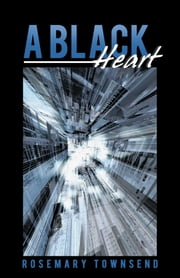 A Black Heart ebook by Rosemary Townsend