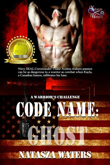 Code Name: Ghost - A Warrior's Challenge series ekitaplar by Natasza Waters