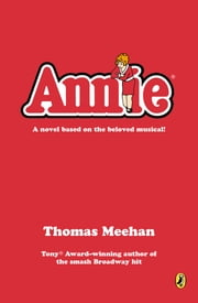 Annie ebook by Thomas Meehan