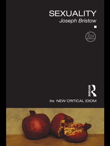 Sexuality ebook by Joseph Bristow