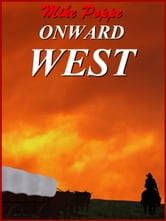 Onward West ebook by Mike Poppe